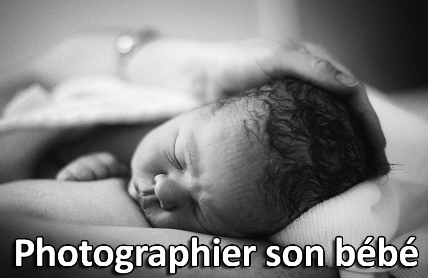 Comment photographier son bébé