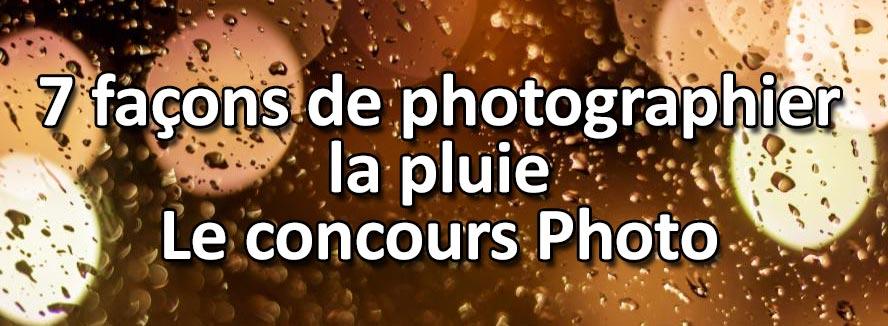 7 facons de photographier la pluie
