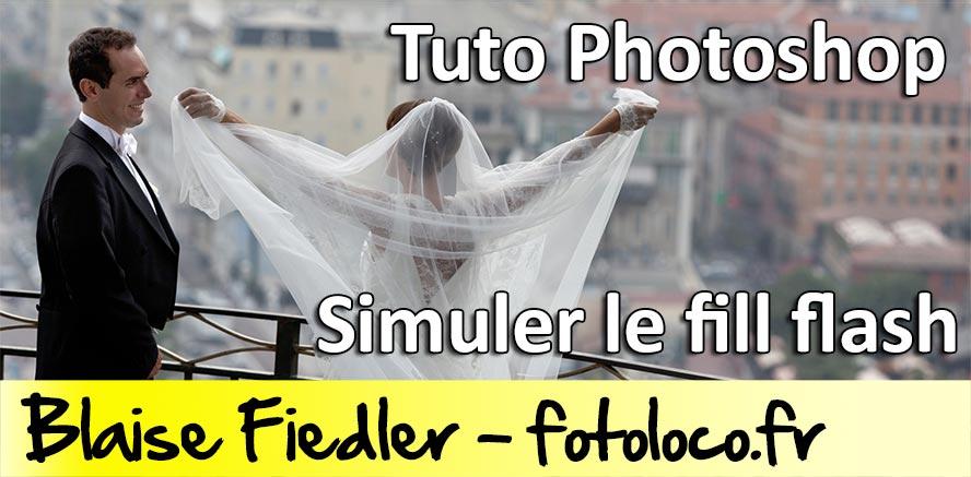 Tuto Photoshop: simuler le fill flash