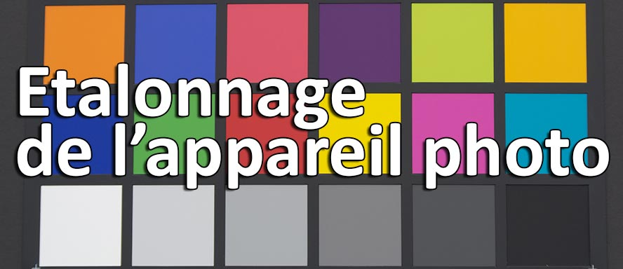 etalonnage appareil photo