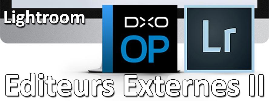Lightroom intégration avec dxo optics pro et autres editeurs externes