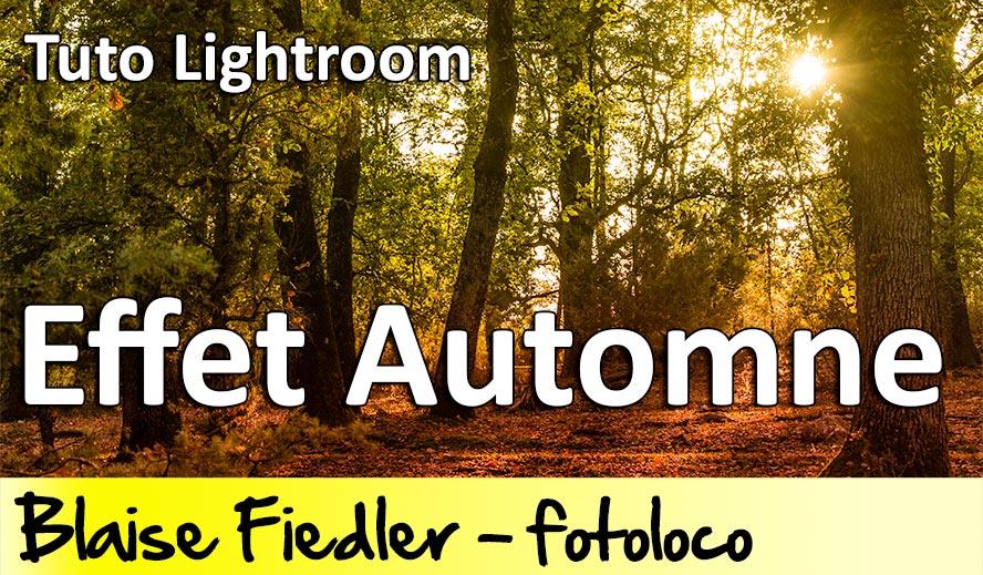 Tuto Lightroom Effet Automne Cours gratuit