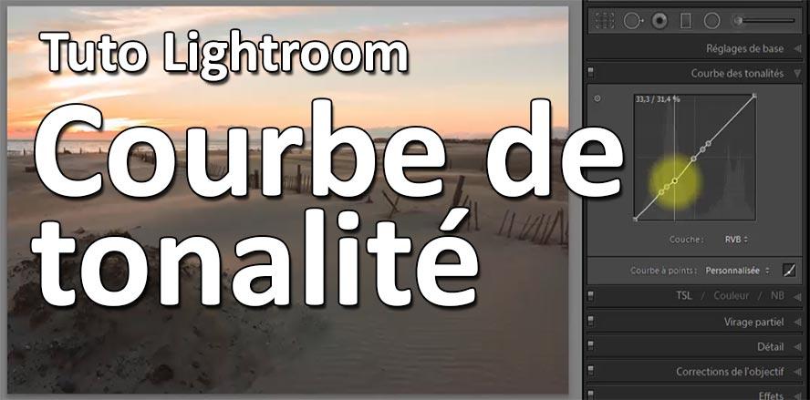Tuto Lihtroom comprendre la courbe de tonalité