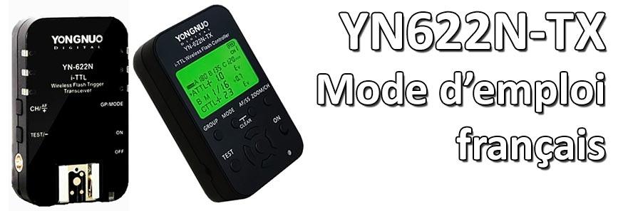 Yongnuo YN 622N TX mode emploi francais