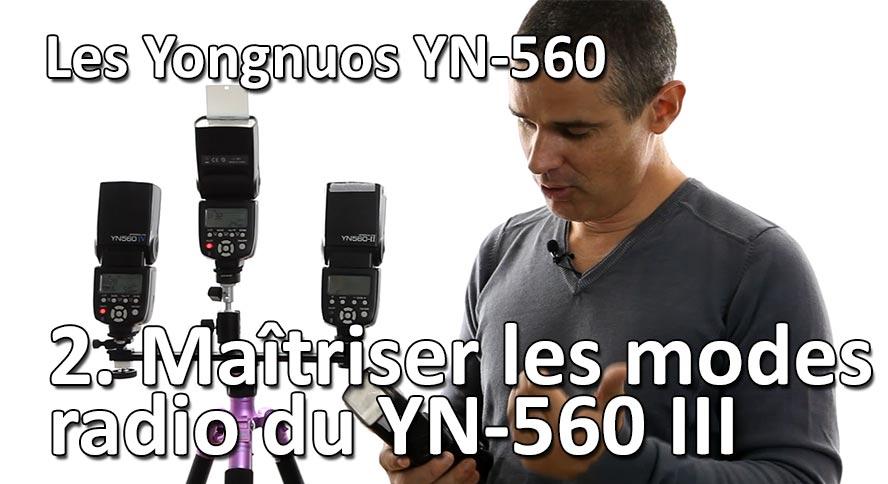Studio de Rue Strobist Maitriser les modes radio du Yongnuo YN 560 III