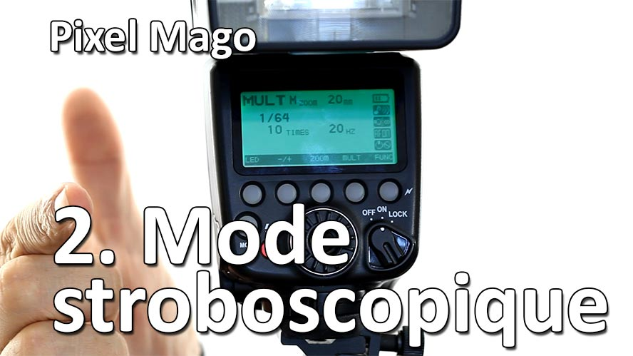 Pixel Mago Mode Stroboscopique Flash