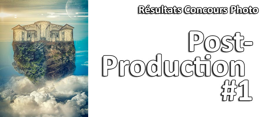 Resultats Concours Photo Post Production 1