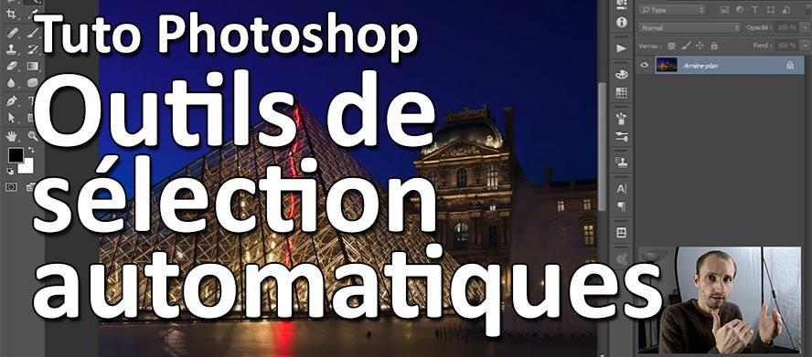 Tuto Photoshop Outils de Selection Automatiques