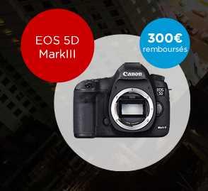 Cash Back 300€ sur Canon 5d Mark III