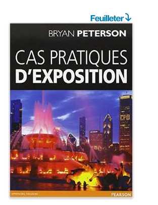 Cas pratique d'exposition - livre photo de Bryan Peterson @ Amazon.fr