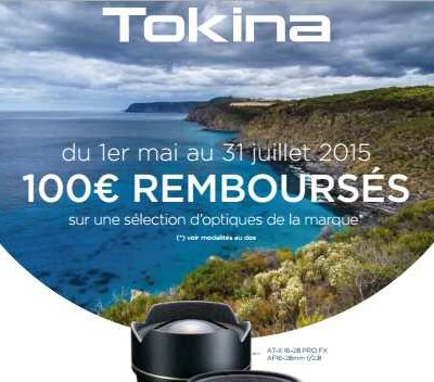 100€ remboursés sur les objectifs Tokina!