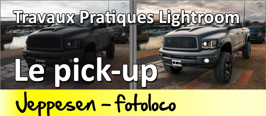 Travaux pratiques Lightroom le pick up bien maitriser lightroom