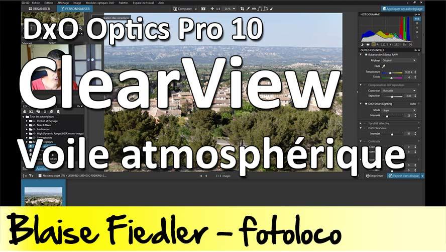 dxo optics pro 10 dehaze voile atmospherique clearview