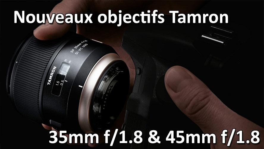 nouveaux-objectifs-tamron-35-et-45mm