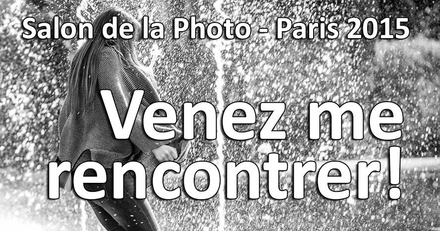 venez me rencontrer au salon de la photo paris 2015 fotoloco blaise