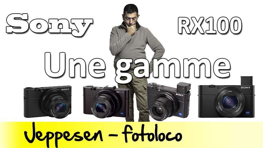 Bien choisir son Sony RX100