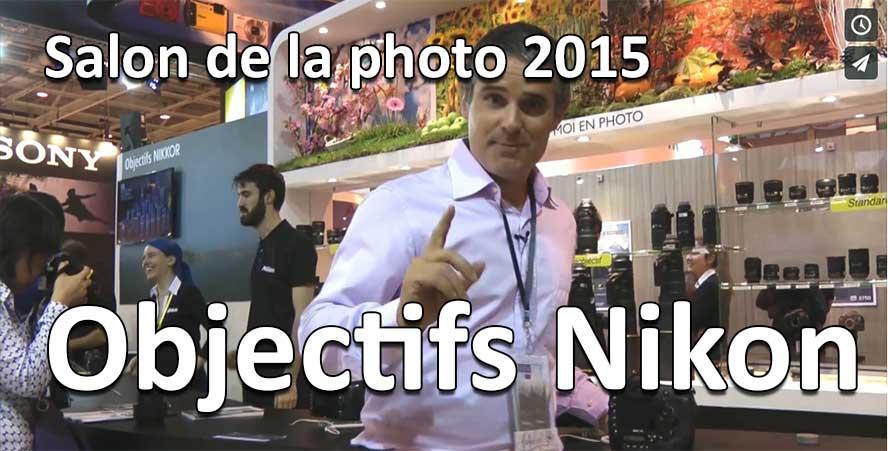 Nikon 200 500 et nikon 300 pf objectifs photo salon de la photo