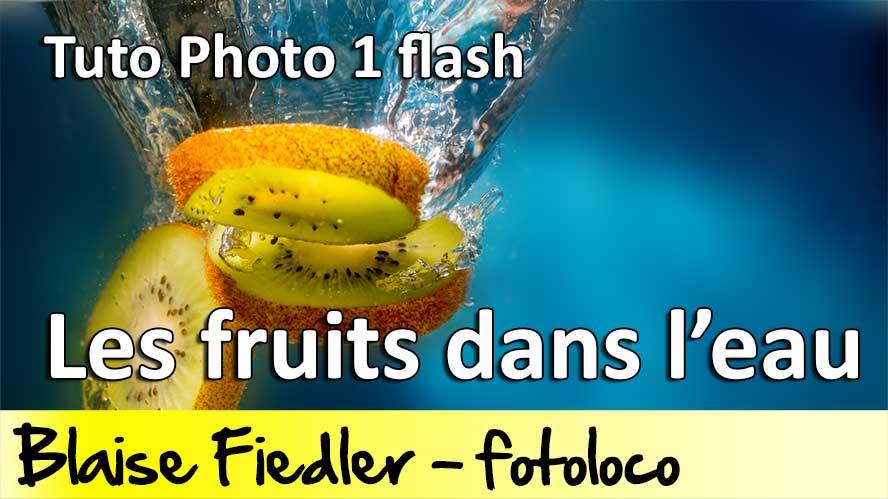 tuto photographier les fruits dans l'eau