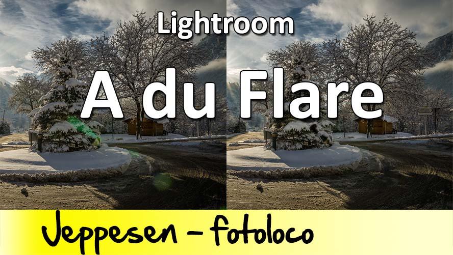 Comment corriger le flare sous Lightroom