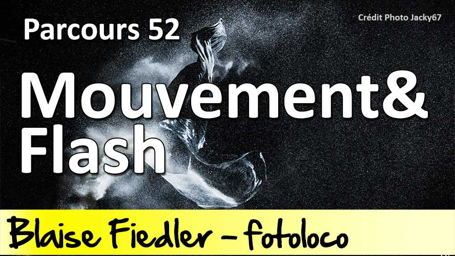 capturer le mouvement avec le flash