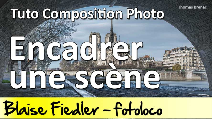 encadrer-une-scene-tuto-photo-composition