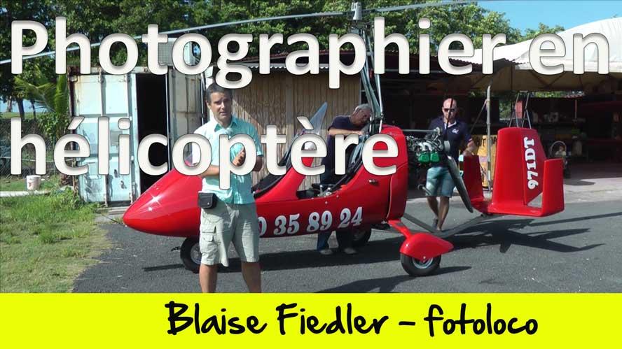 Comment photographier en helicoptère