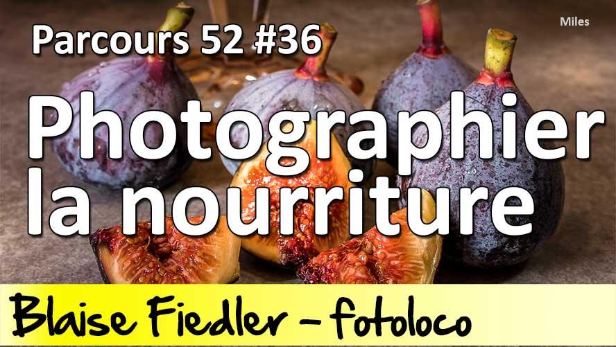 comment photographier la nourriture parcours 52