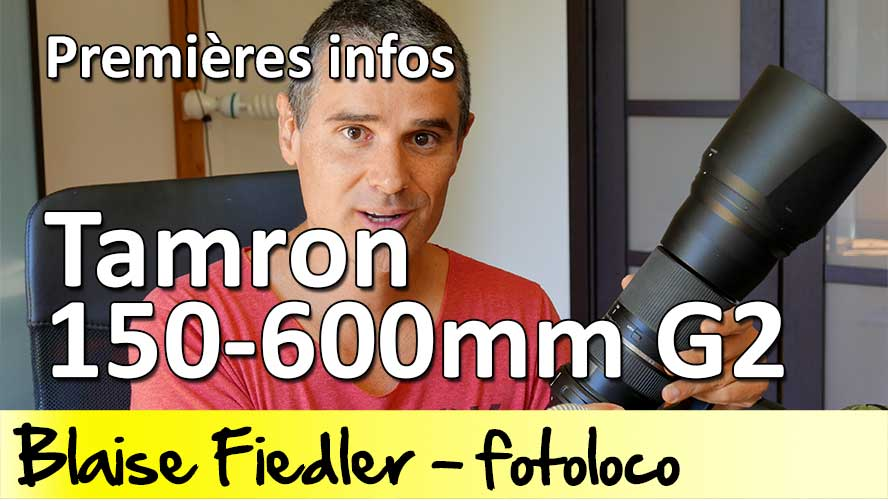 Tamron 150 600 G2 nouveau