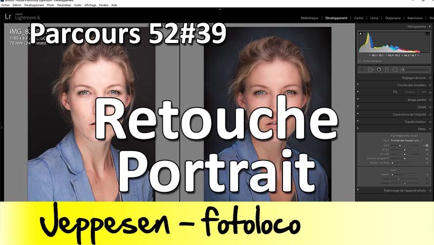 Prendre et retoucher un portrait