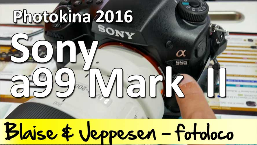 sony a99 mark II prise en main test et analyse