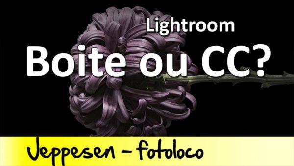 Lightroom6 contre Lightroom CC