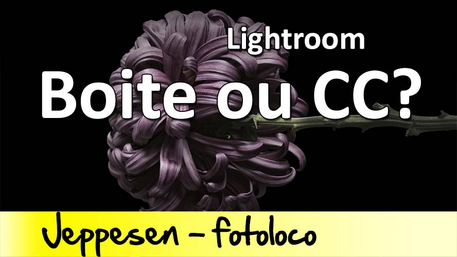 Lightroom6 contre Lightroom CC