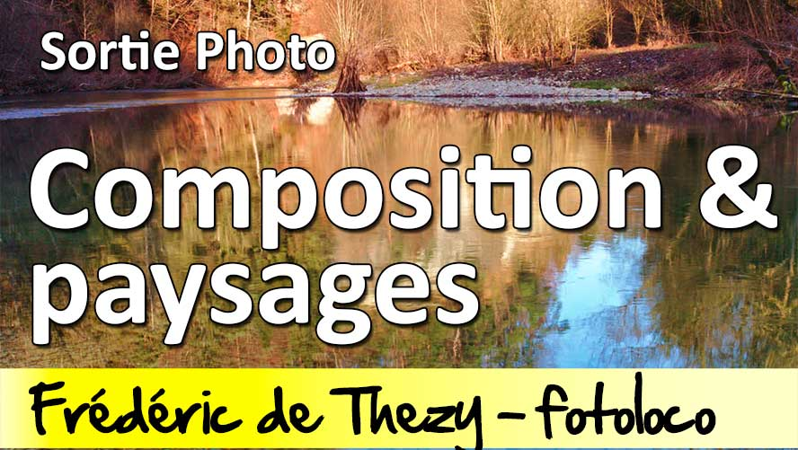 Composition et paysages photo