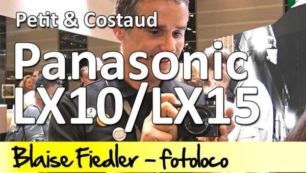 Panasonic LX10 LX15 test prise en main revue