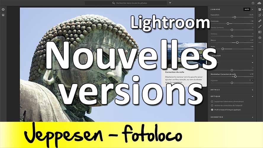 Lightroom comprendre les nouvelles versions