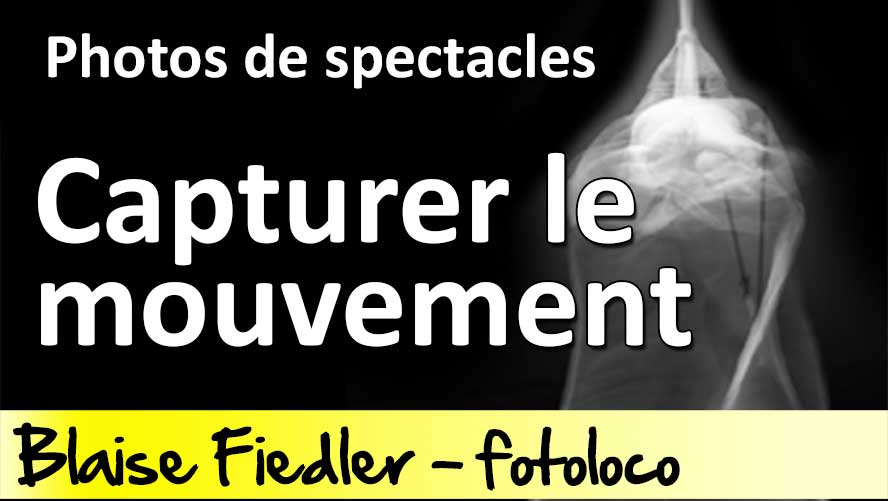Photographier spectacle capturer mouvement