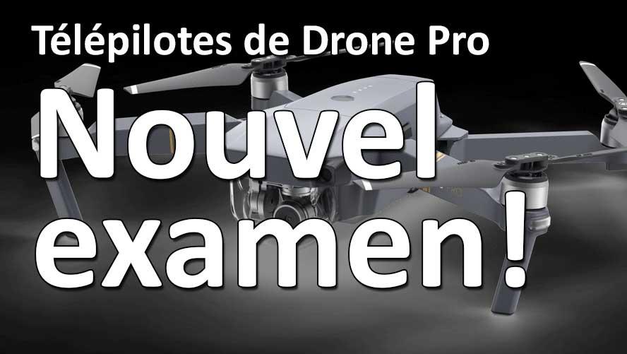 telepilotes drones nouvel examen juillet 2018