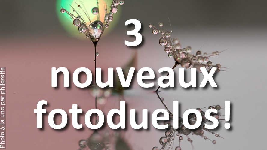 3-nouveaux-fotoduelos-ouverts