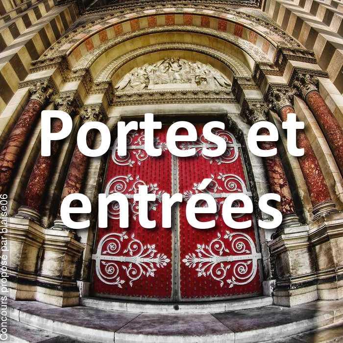 Concours Photo - Portes et entrées