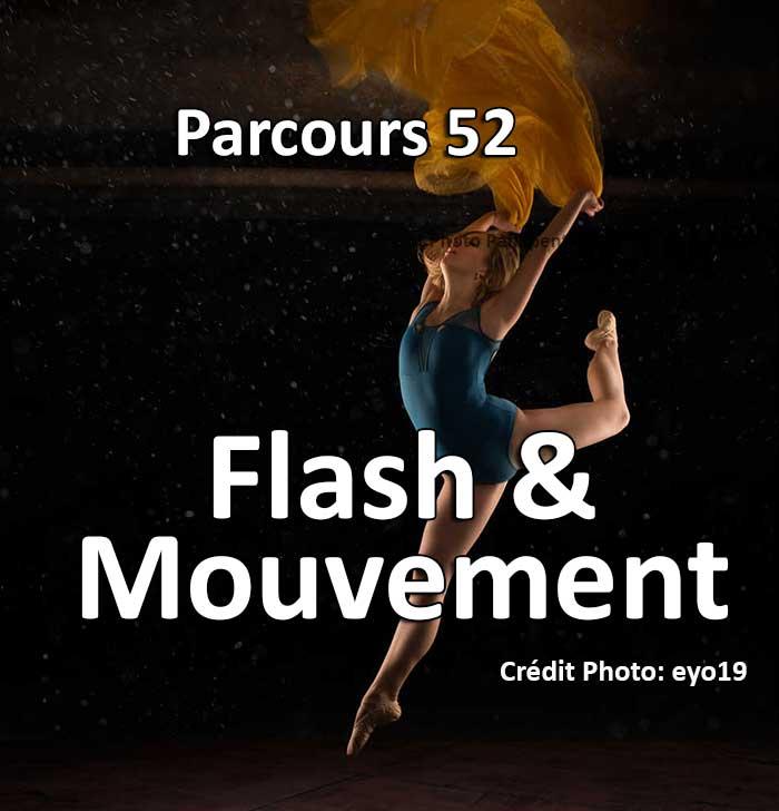 Concours Photo - Mouvement et Flash (Parcours 52)