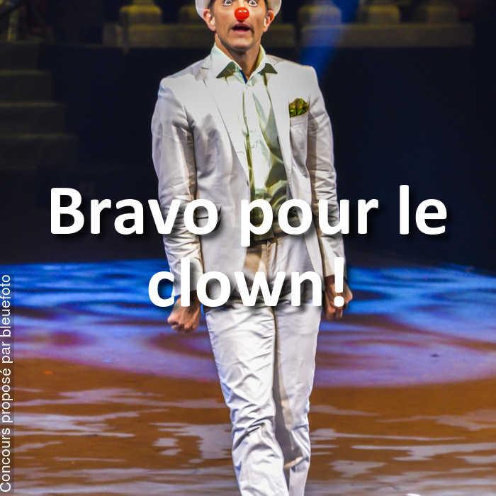 Concours Photo - Bravo pour le clown!