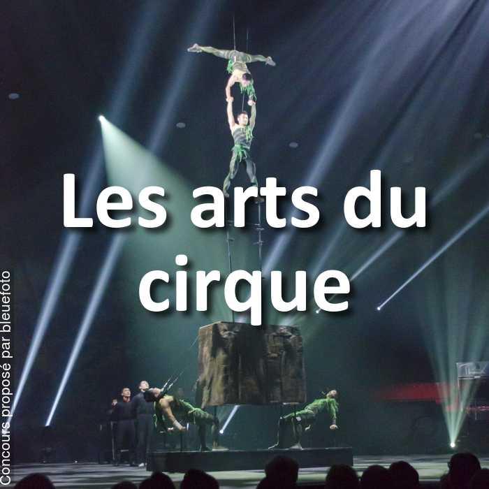 Concours Photo - Les arts du cirque