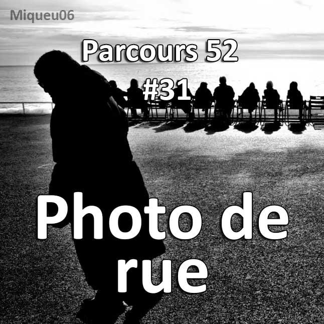 Concours Photo - Photo de Rue - Parcours 52 #31