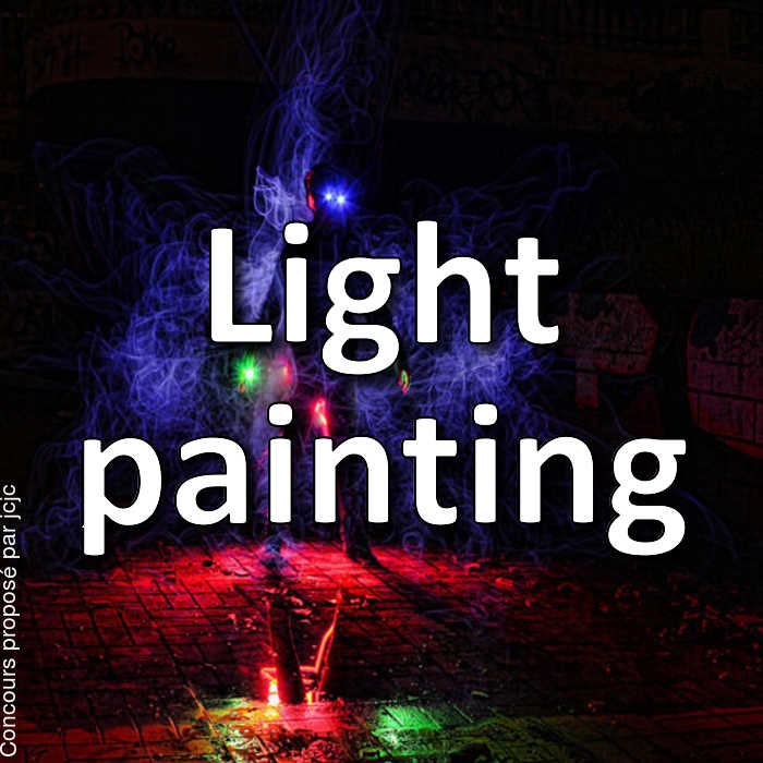 Concours Photo - Light painting