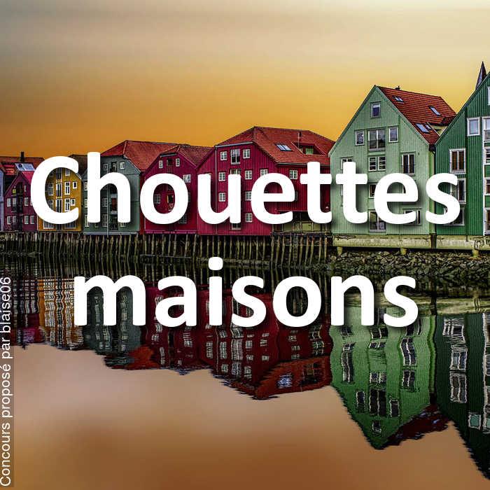 Concours Photo - Chouettes maisons