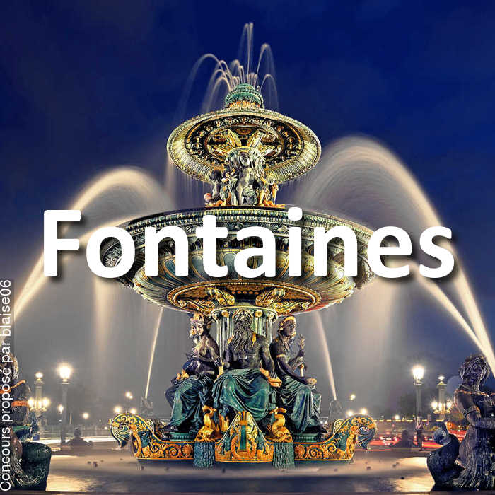 Concours Photo - Fontaines