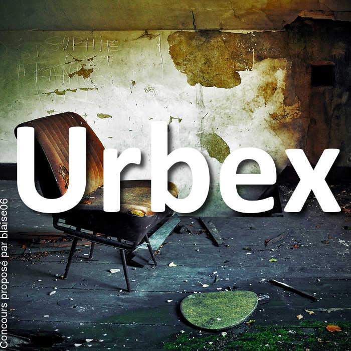 Concours Photo - Urbex