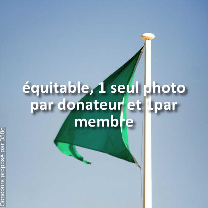 Concours Photo - équitable, 1 seul photo par donateur et 1par membre