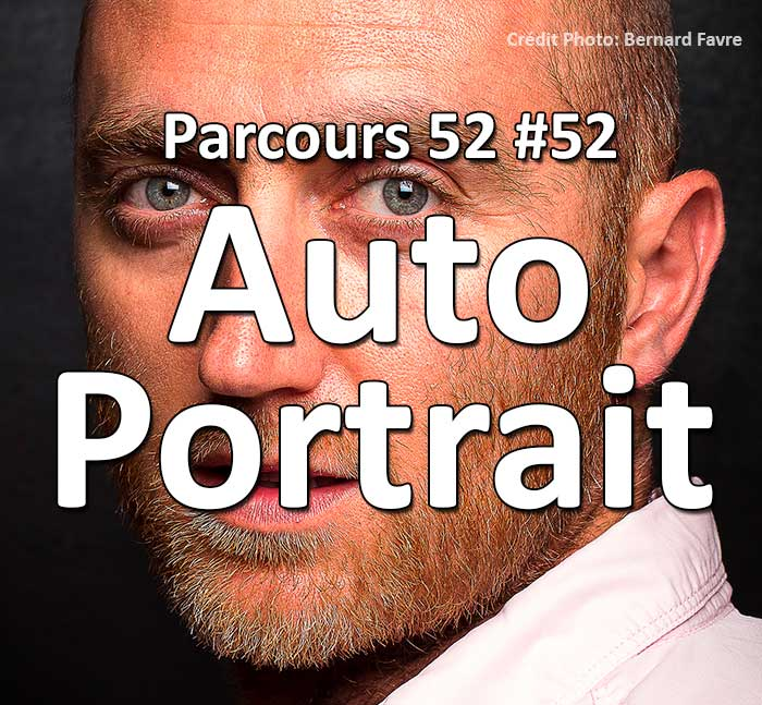 Concours Photo - Autoportrait 2 - fin du parcours 52
