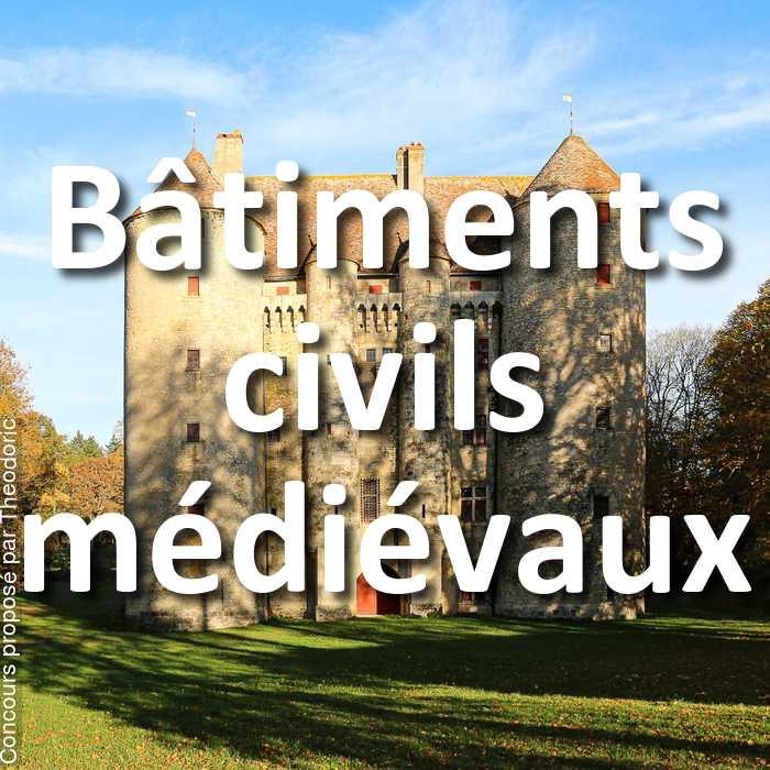 Concours Photo - Bâtiments civils médiévaux